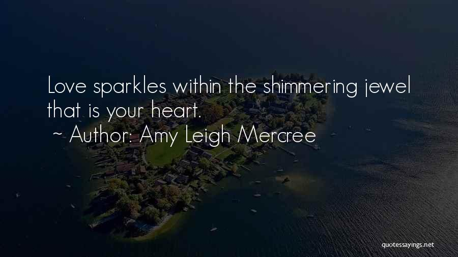 She Sparkles Quotes By Amy Leigh Mercree