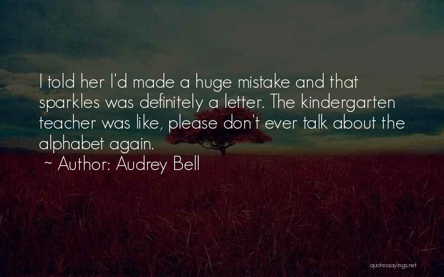 She Sparkles Quotes By Audrey Bell