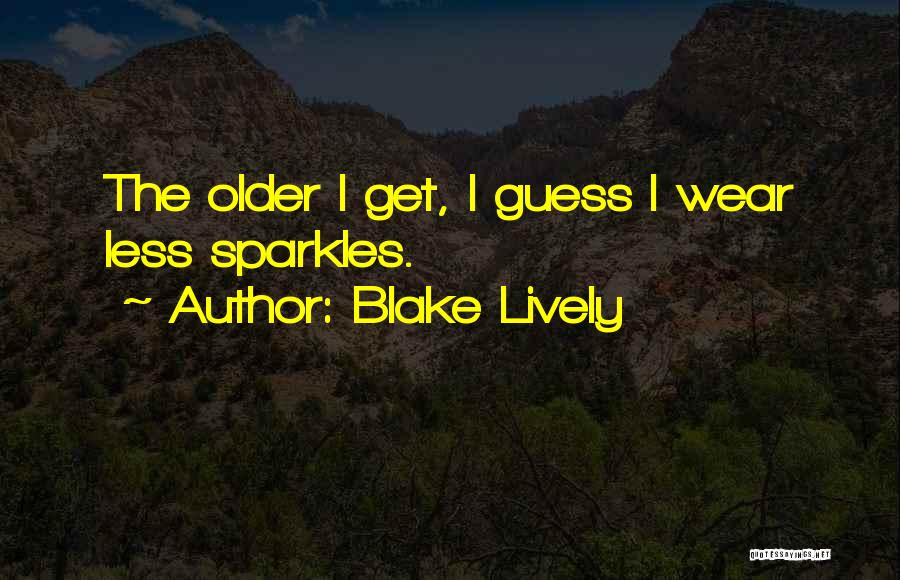 She Sparkles Quotes By Blake Lively