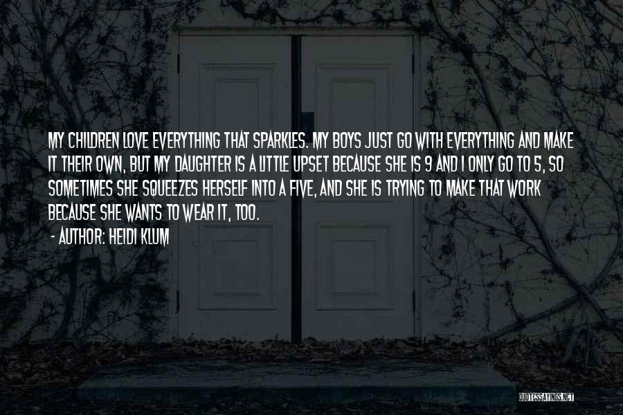 She Sparkles Quotes By Heidi Klum