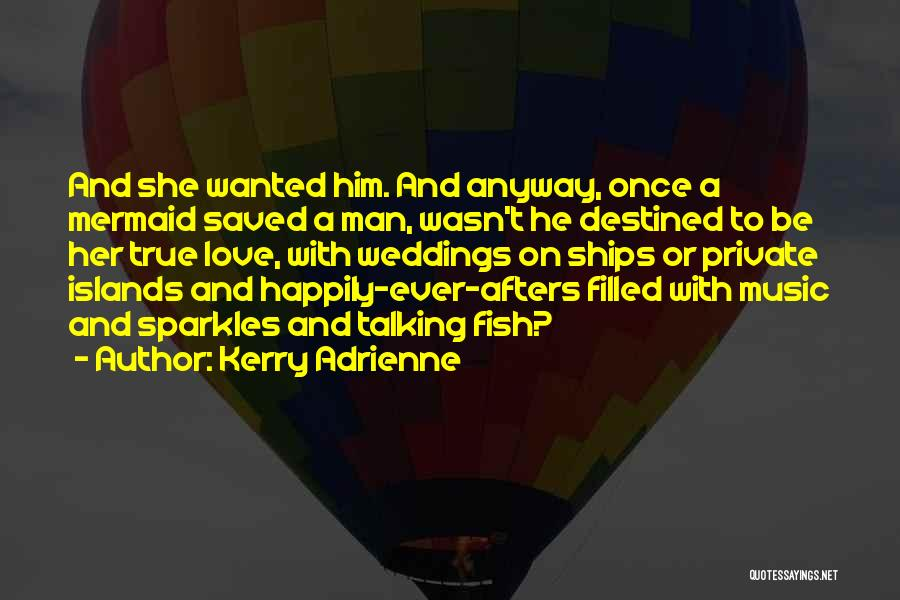She Sparkles Quotes By Kerry Adrienne