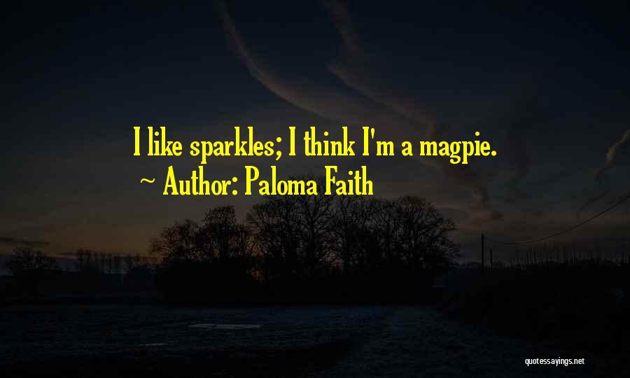 She Sparkles Quotes By Paloma Faith