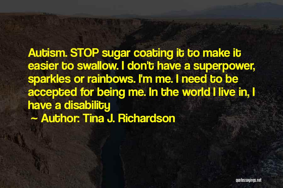She Sparkles Quotes By Tina J. Richardson