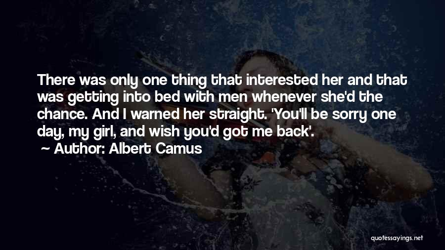She The Girl Quotes By Albert Camus