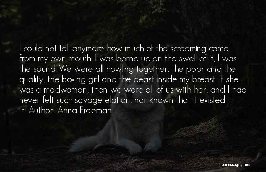 She The Girl Quotes By Anna Freeman