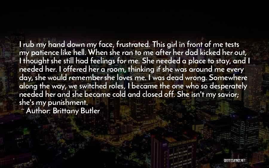 She The Girl Quotes By Brittany Butler