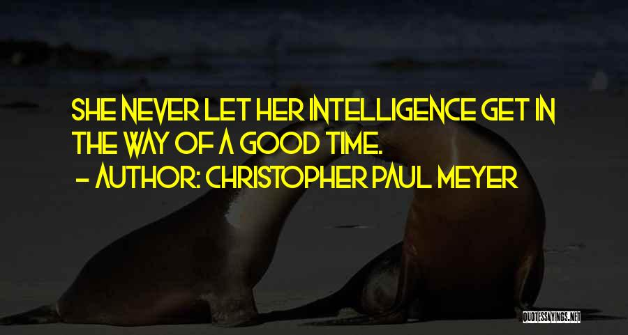 She The Girl Quotes By Christopher Paul Meyer
