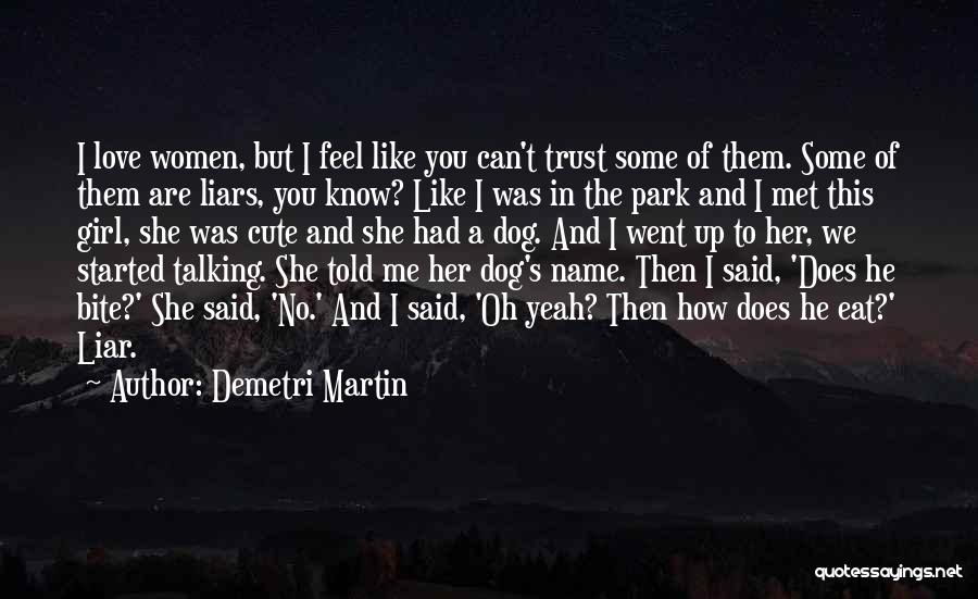 She The Girl Quotes By Demetri Martin