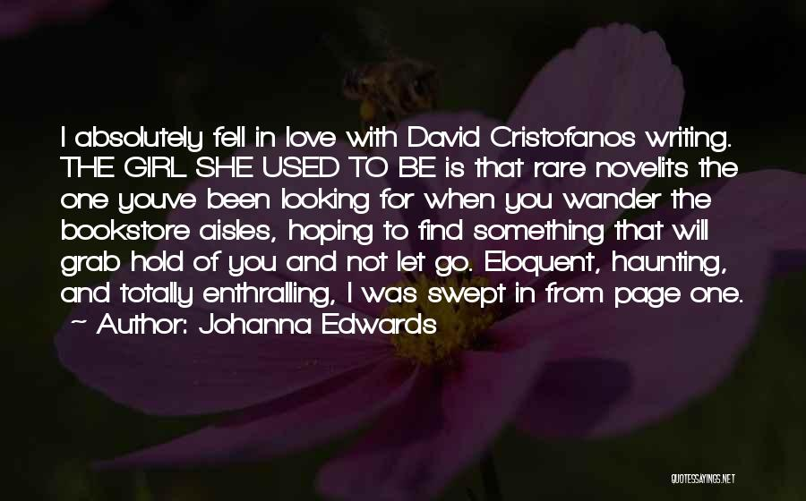 She The Girl Quotes By Johanna Edwards