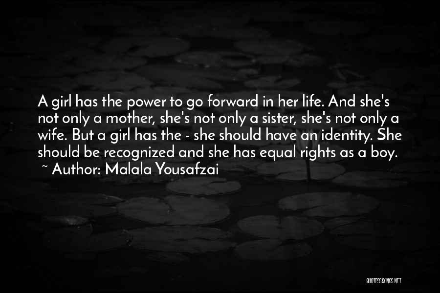 She The Girl Quotes By Malala Yousafzai