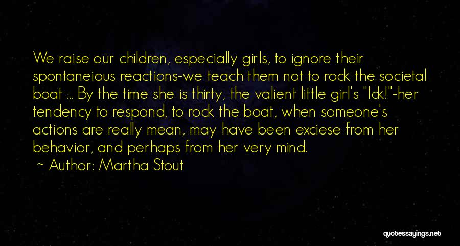 She The Girl Quotes By Martha Stout