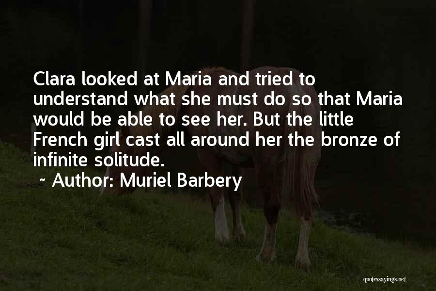 She The Girl Quotes By Muriel Barbery