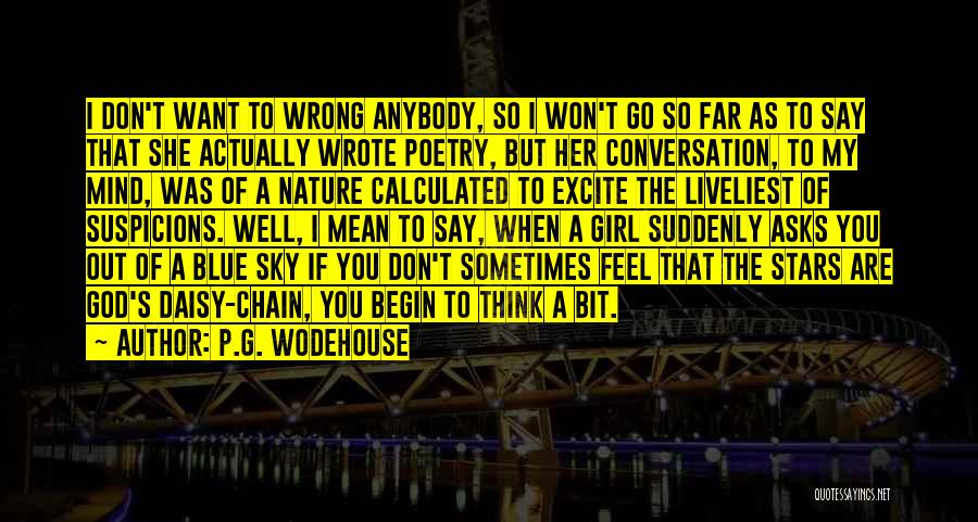 She The Girl Quotes By P.G. Wodehouse