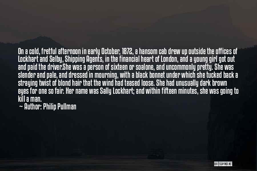 She The Girl Quotes By Philip Pullman