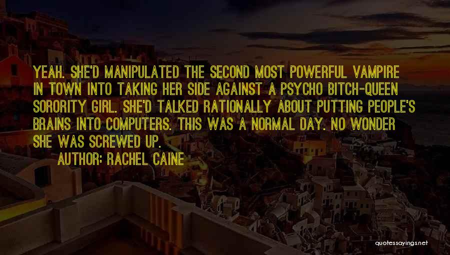 She The Girl Quotes By Rachel Caine