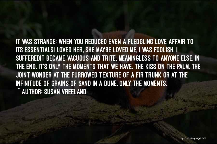 She The Girl Quotes By Susan Vreeland