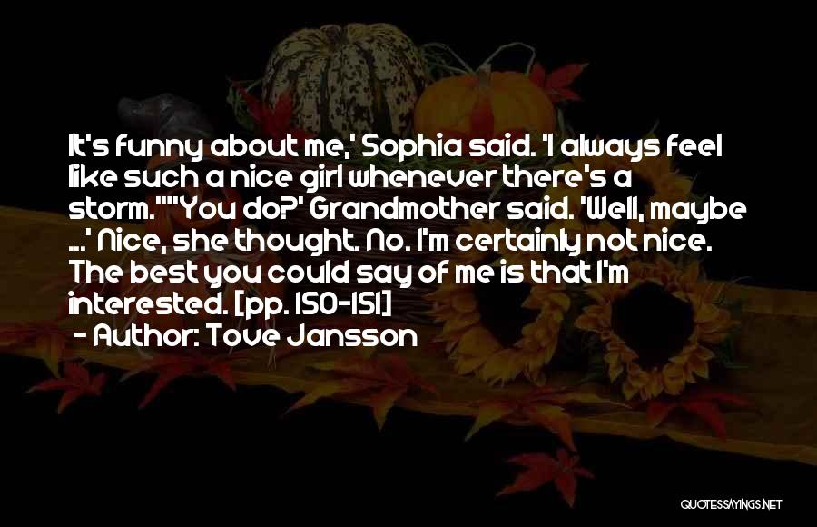 She The Girl Quotes By Tove Jansson
