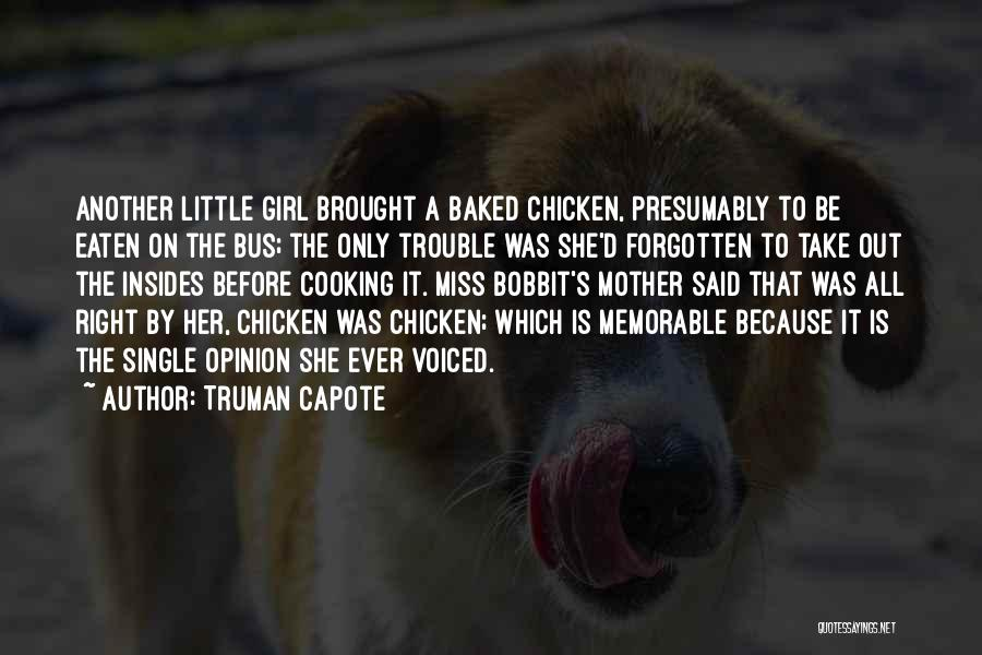 She The Girl Quotes By Truman Capote