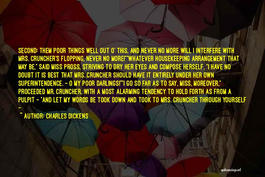 She Took My Man Quotes By Charles Dickens