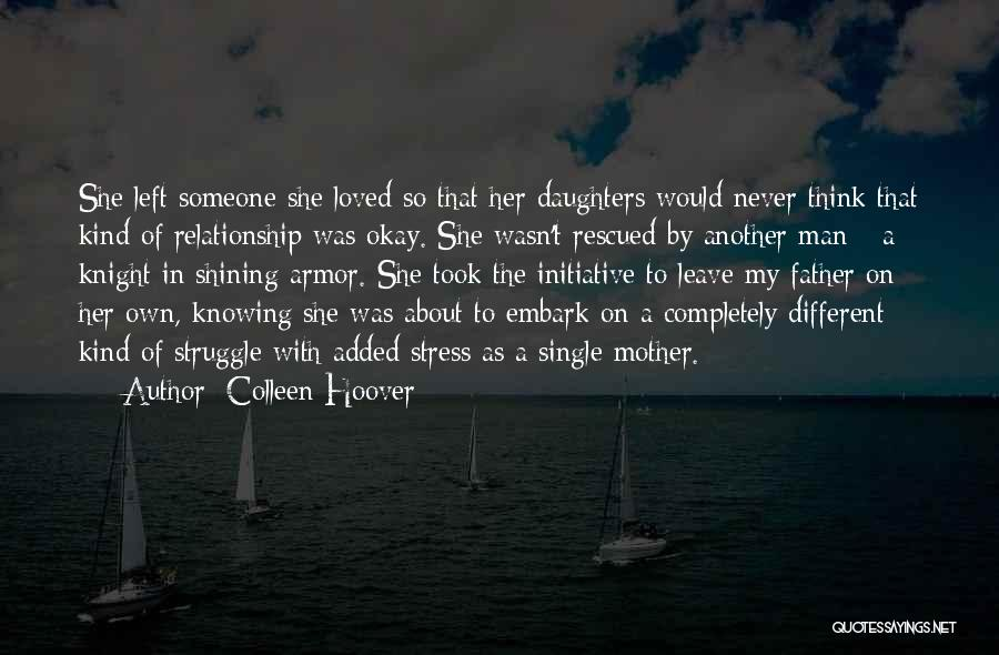 She Took My Man Quotes By Colleen Hoover