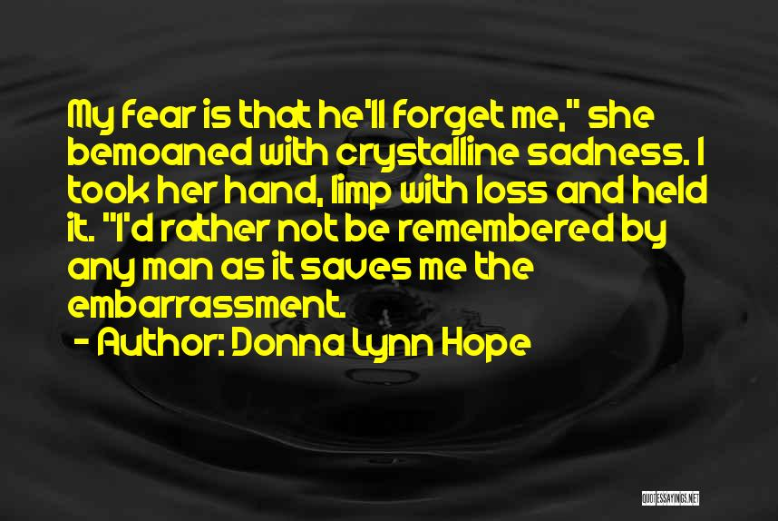 She Took My Man Quotes By Donna Lynn Hope