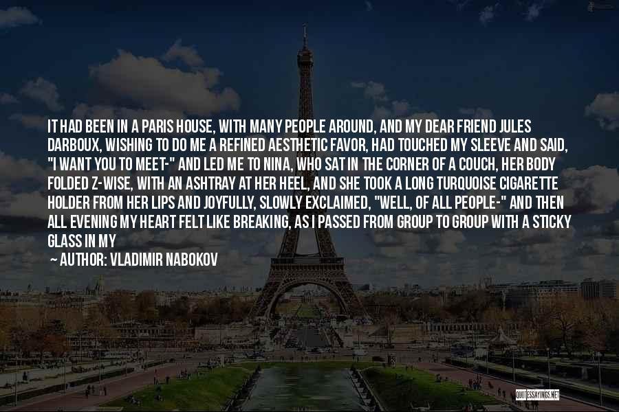 She Took My Man Quotes By Vladimir Nabokov