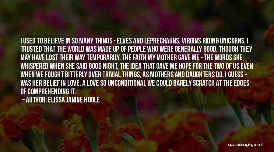 She Used To Love Me Quotes By Elissa Janine Hoole