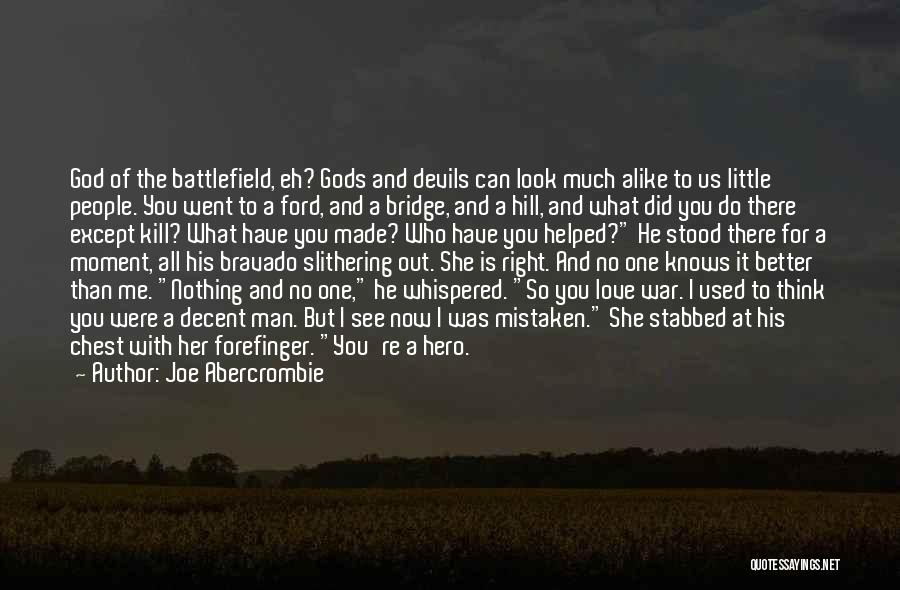 She Used To Love Me Quotes By Joe Abercrombie