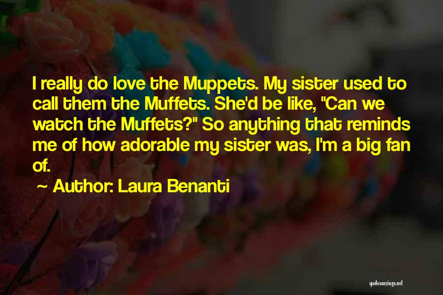She Used To Love Me Quotes By Laura Benanti