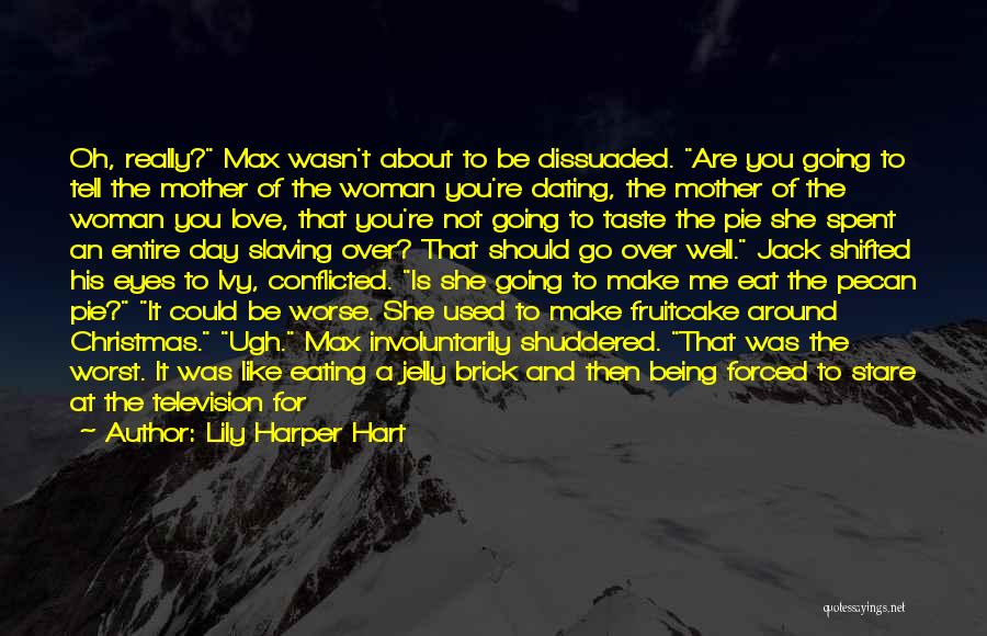 She Used To Love Me Quotes By Lily Harper Hart