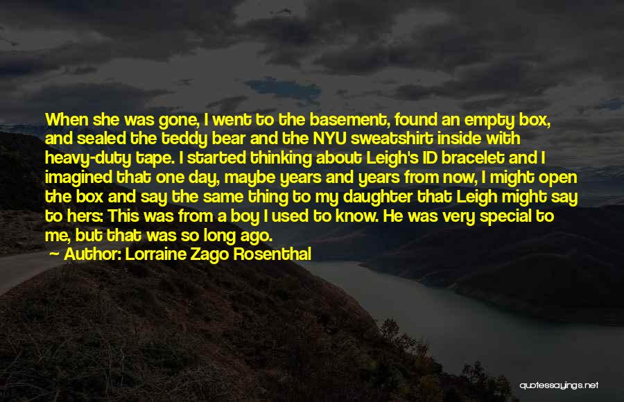 She Used To Love Me Quotes By Lorraine Zago Rosenthal