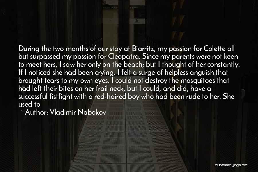 She Used To Love Me Quotes By Vladimir Nabokov