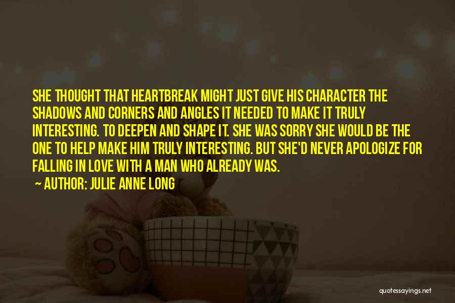 She Was Falling For Him Quotes By Julie Anne Long