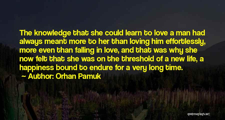 She Was Falling For Him Quotes By Orhan Pamuk