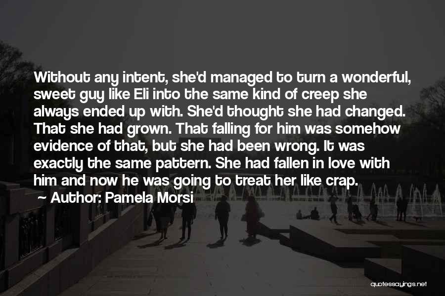 She Was Falling For Him Quotes By Pamela Morsi