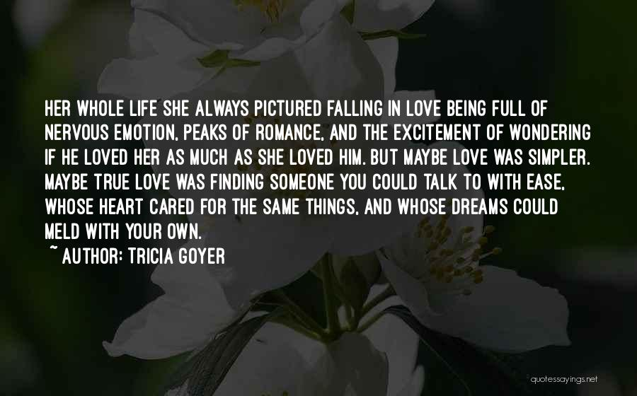 She Was Falling For Him Quotes By Tricia Goyer