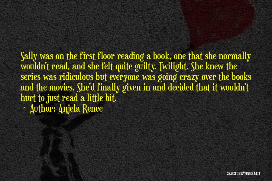 She Was Hurt Quotes By Anjela Renee