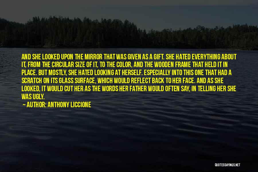 She Was Hurt Quotes By Anthony Liccione