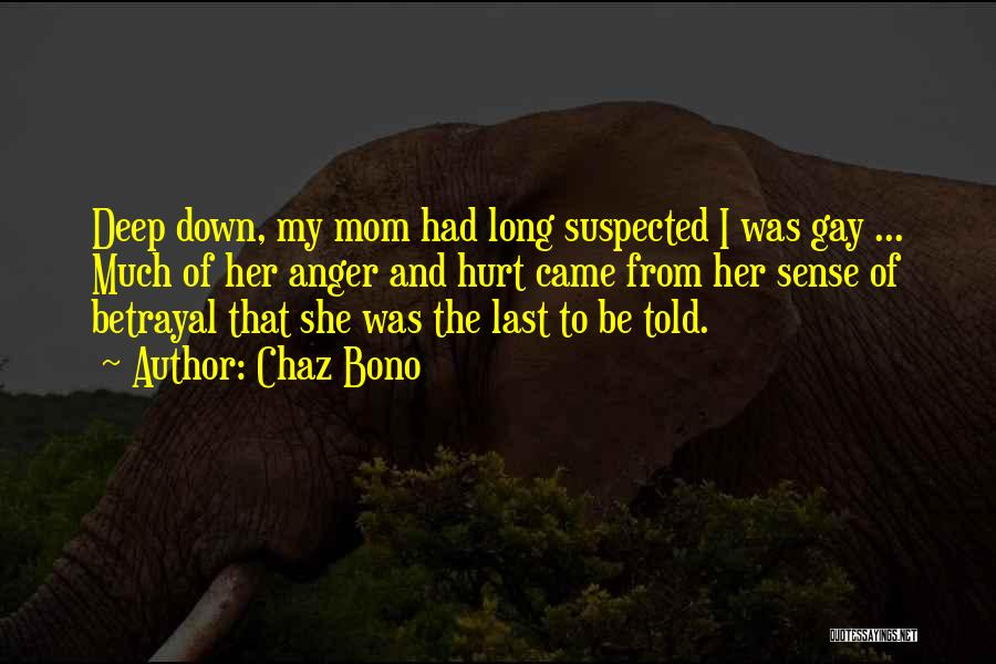 She Was Hurt Quotes By Chaz Bono