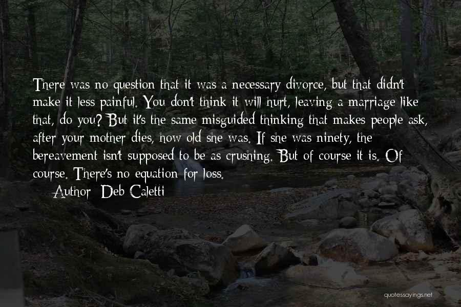 She Was Hurt Quotes By Deb Caletti