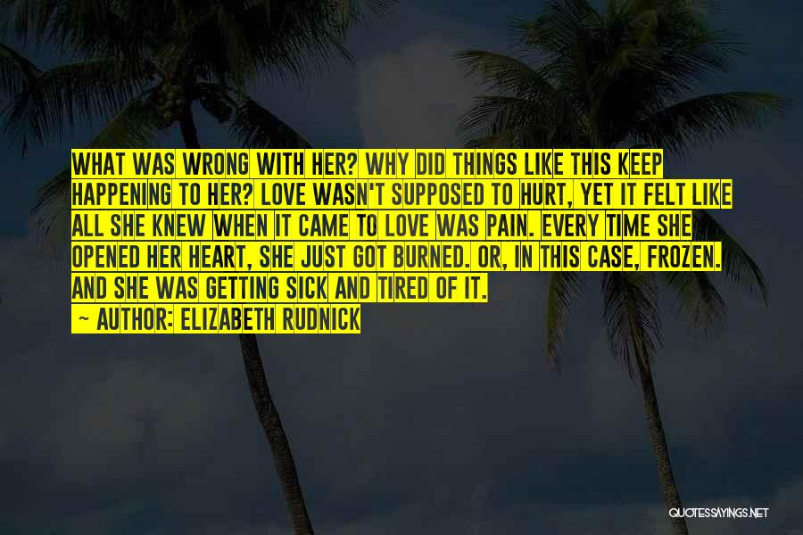 She Was Hurt Quotes By Elizabeth Rudnick