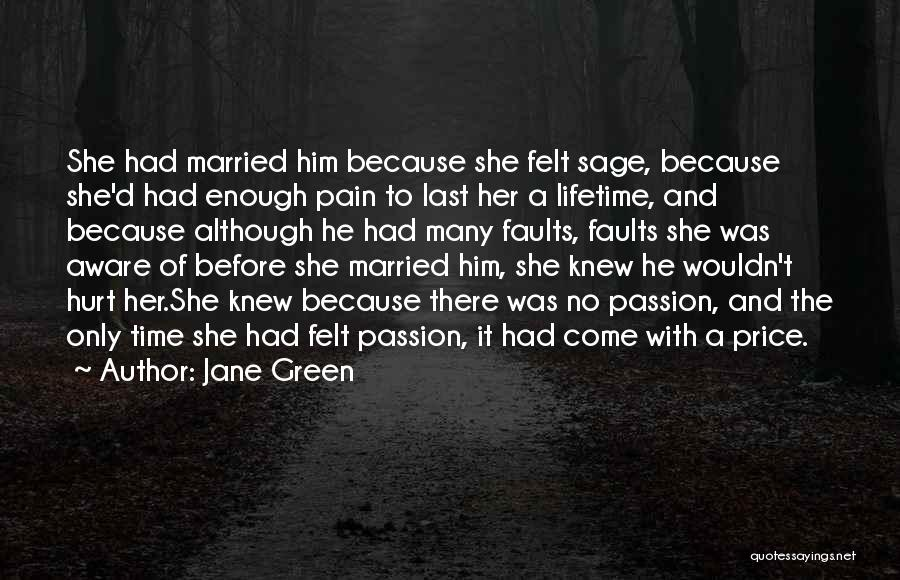 She Was Hurt Quotes By Jane Green