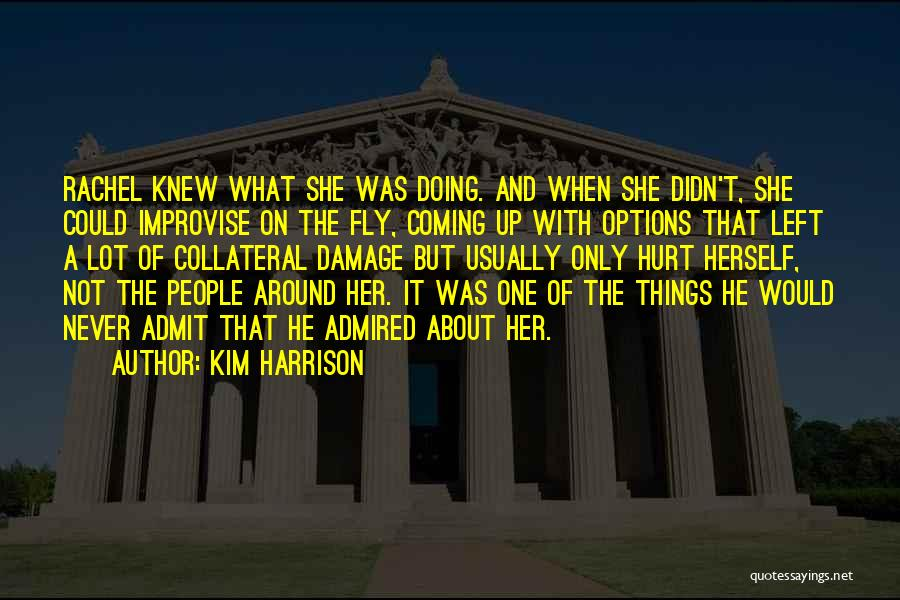 She Was Hurt Quotes By Kim Harrison