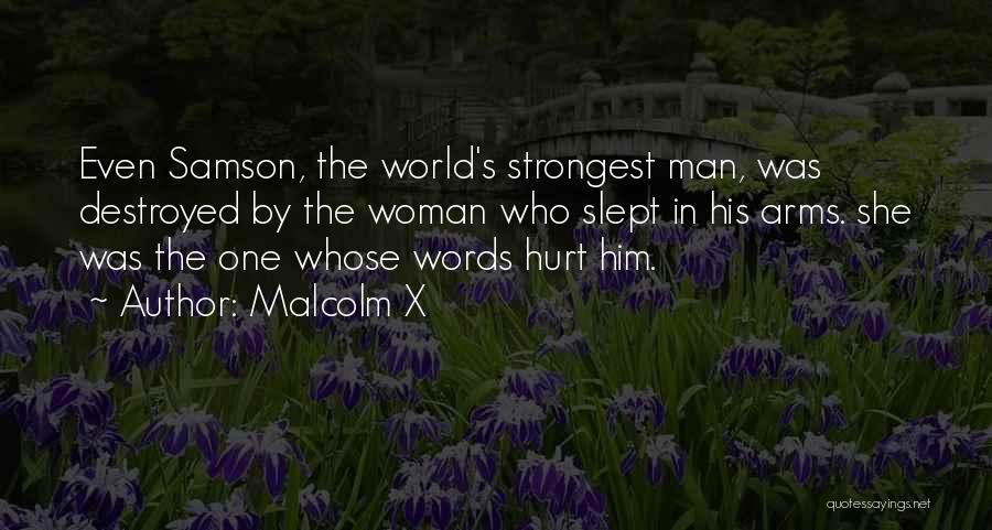 She Was Hurt Quotes By Malcolm X