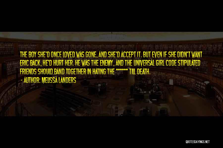 She Was Hurt Quotes By Melissa Landers