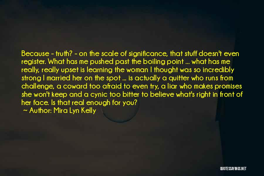 She Was Hurt Quotes By Mira Lyn Kelly