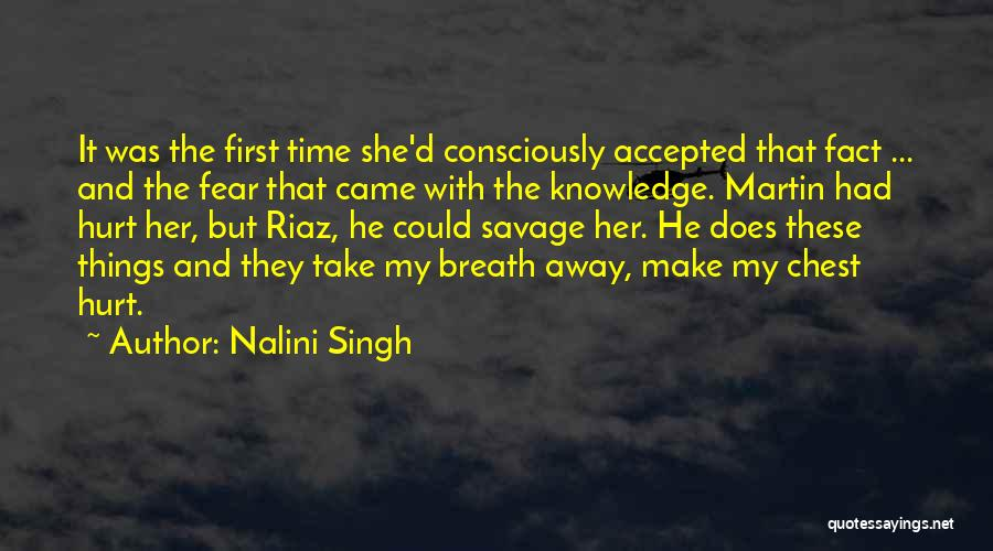 She Was Hurt Quotes By Nalini Singh