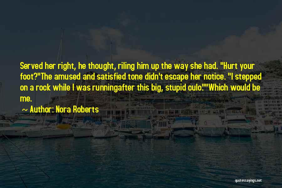 She Was Hurt Quotes By Nora Roberts