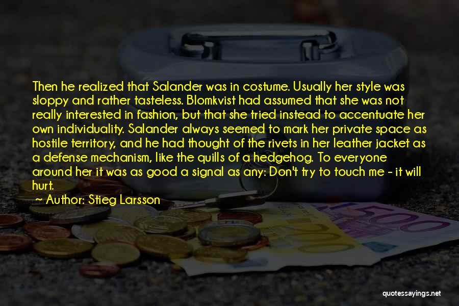 She Was Hurt Quotes By Stieg Larsson