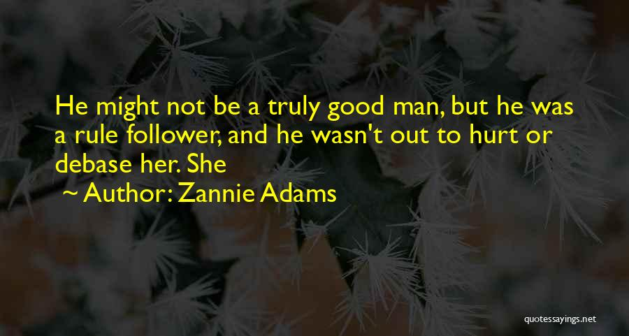 She Was Hurt Quotes By Zannie Adams